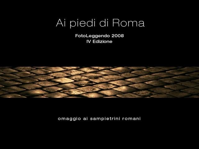 """""""Ai piedi di Roma"""" le foto"""