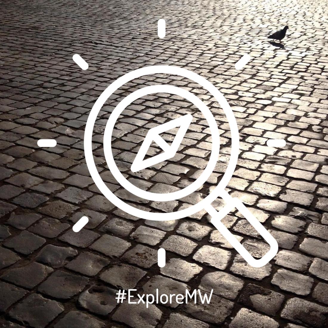 #ExploreMW