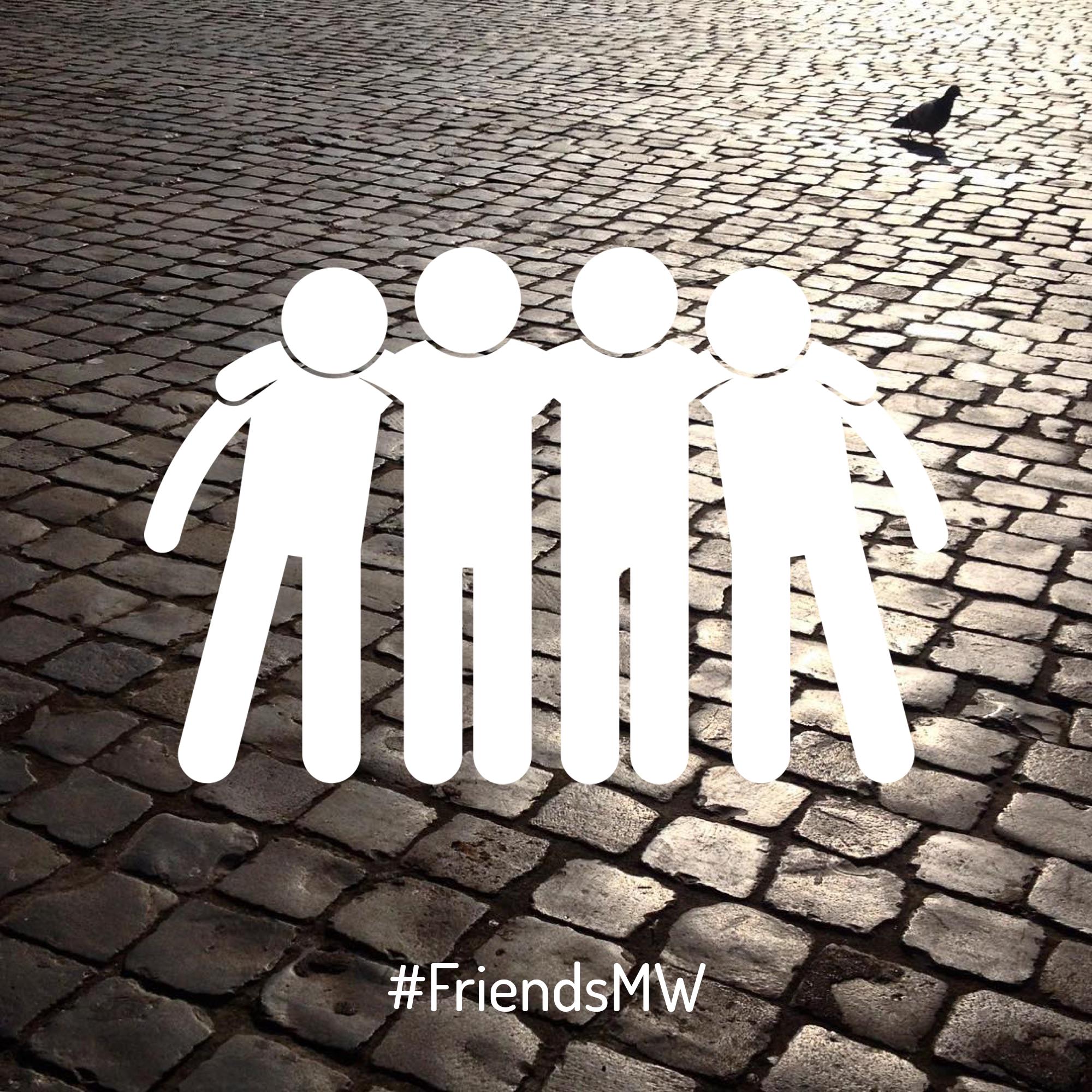 #FriendsMW